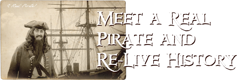 Meet a Real Pirate and Re-Live History